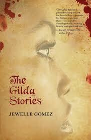 The Gilda Stories: 25th Anniversary Edition, Jewelle Gomez