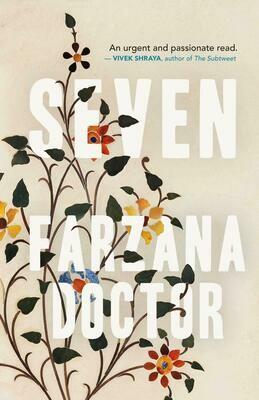 Seven, Farzana Doctor