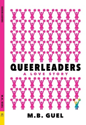 Queerleaders, M B Guel