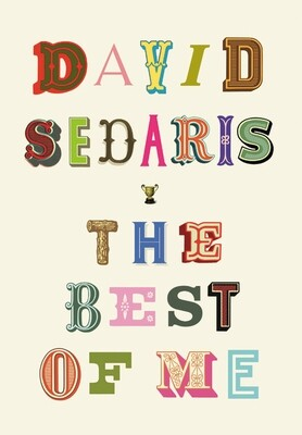 Best of Me, David Sedaris