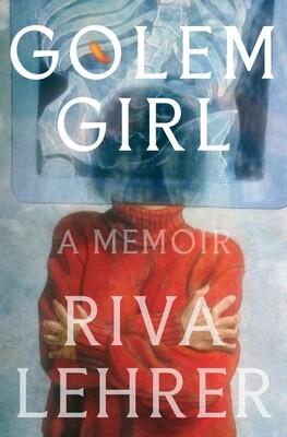 Golem Girl: A Memoir, Riva Lehrer