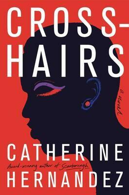 Crosshairs, Catherine Hernandez