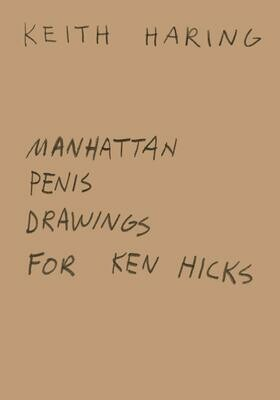 Manhattan Penis Drawings, Keith Haring