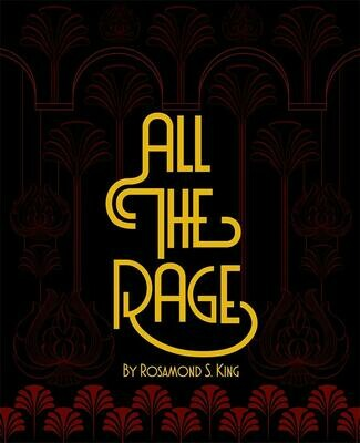 All the Rage, Rosamond S. King