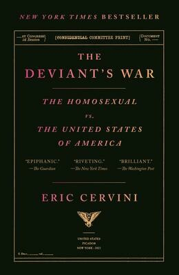 Deviant's War: The Homosexual vs. the United States of America (paperback), Eric Cervini