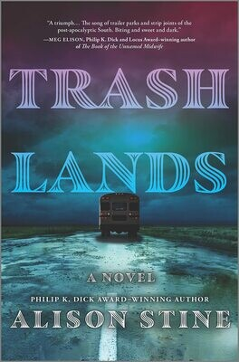 Trashlands, Alison Stine, AVAILABLE FOR PRE-ORDER