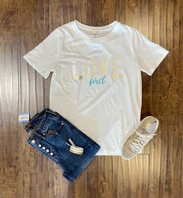 'Love First' Tee