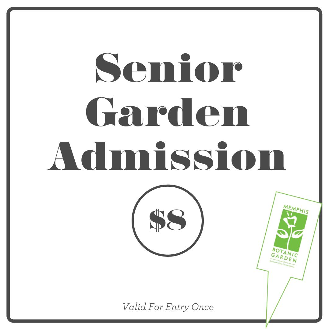 Senior Admission - 62 and older $8