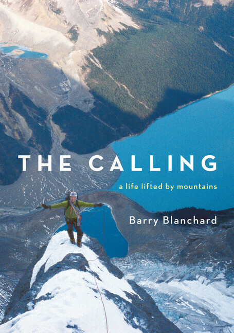 The Calling – Barry Blanchard