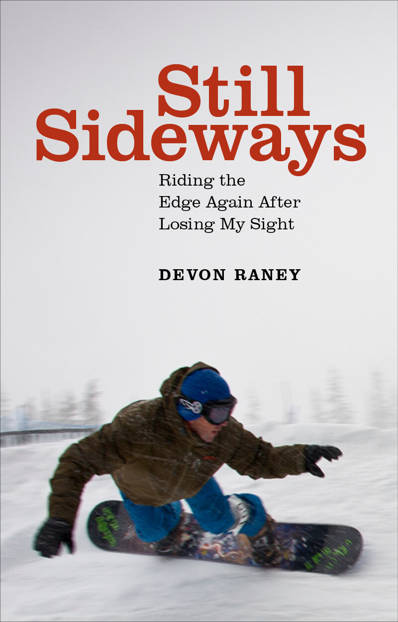 Still Sideways – Devon Raney