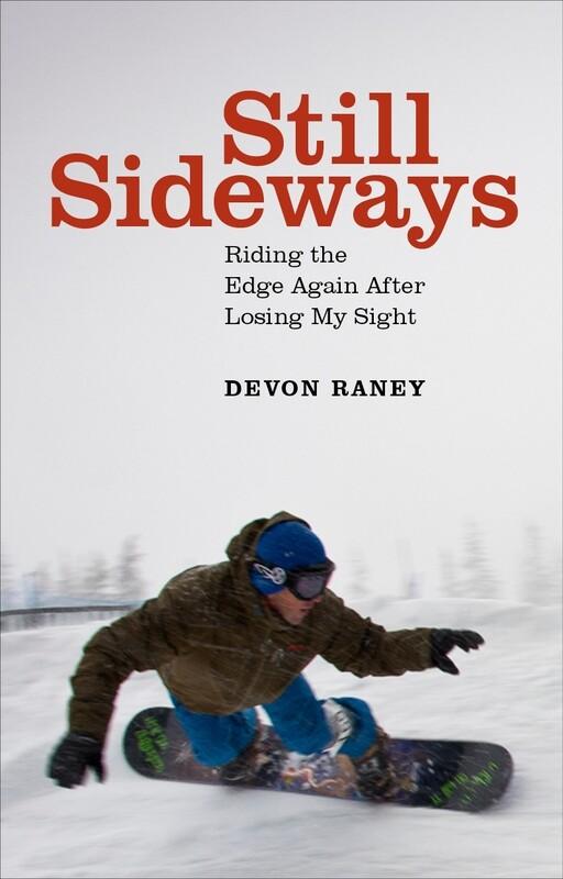 Still Sideways – Devon Raney