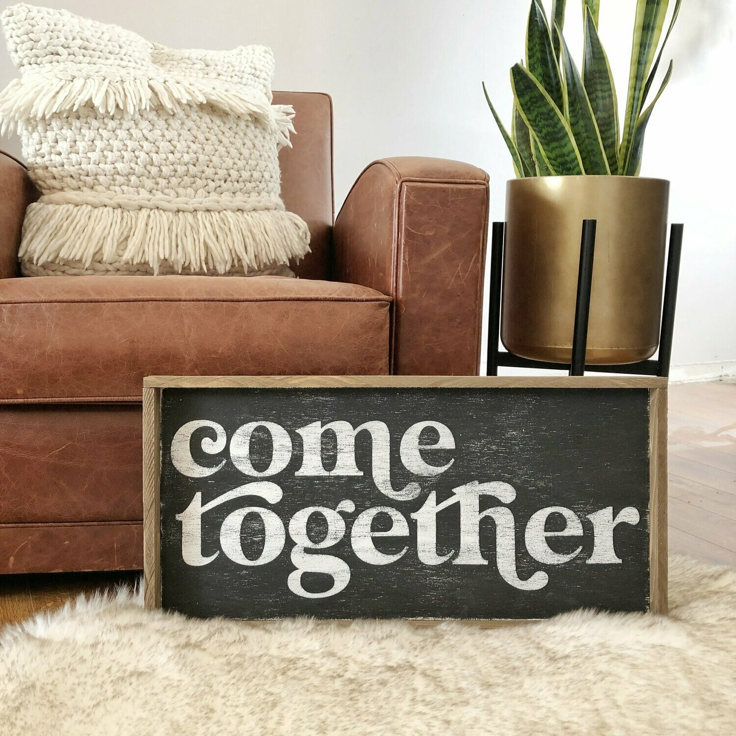 "Come Together – 12"" x 24"" Handmade Sign"