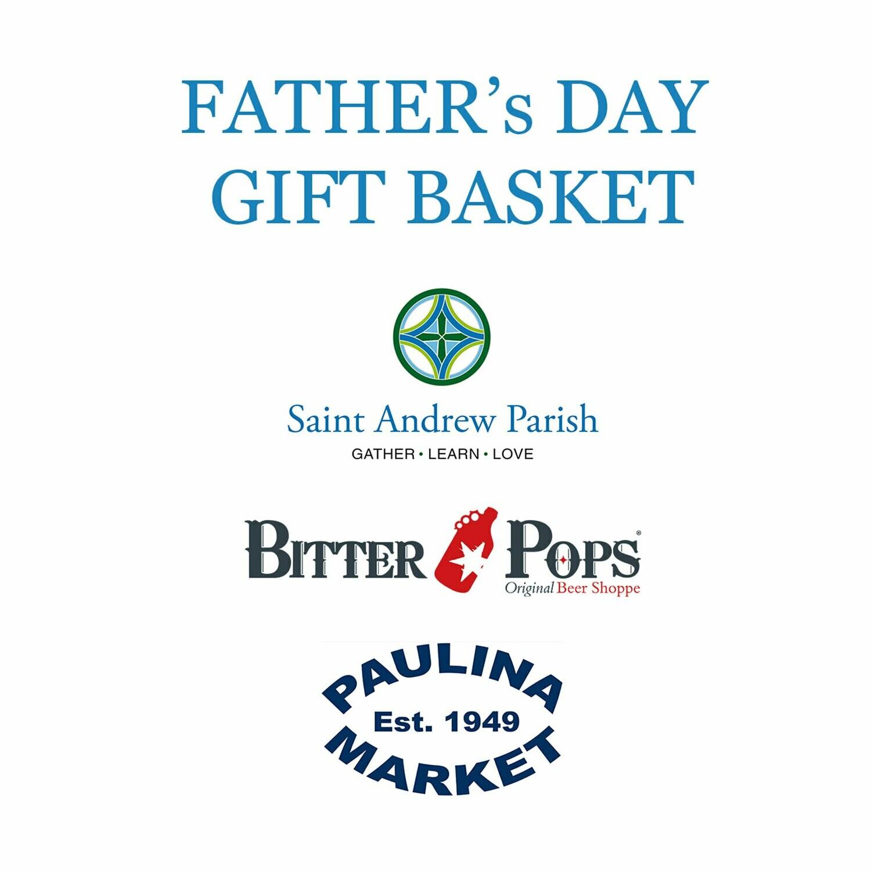 Saint Andrew Parish - Fathers Day Gift Basket