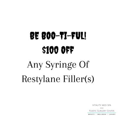 BE BOO-TI-FUL! - $100 Off 1 Syringe Any Restylane Filler (Max 4)
