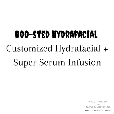 (1) Customized Boo-sted Hydrafacial +Super Serum Infusion