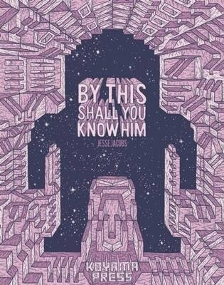Jesse Jacobs: By this shall you know him