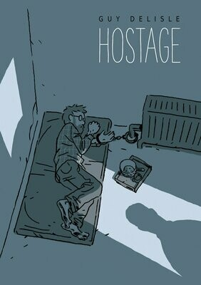 Guy Delisle: Hostage