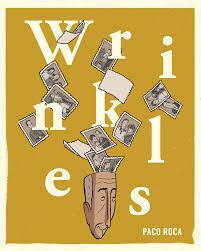 Paco Roca: Wrinkles