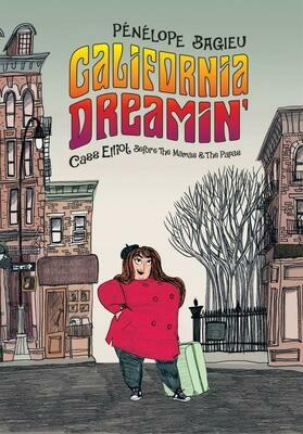 Penelope Bagieu: California Dreaming