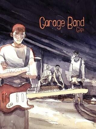 Gipi: Garage Band