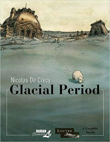 De Crecy: Glacial Period