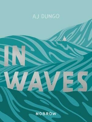 Dungo: In waves
