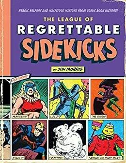 League of regrettable sidekicks