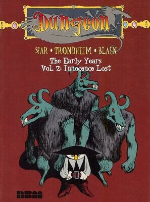 Sfar, Trondheim, Blain: Dungeon, Early years 2