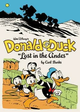 Donald Duck Lost in the Andes by Carl Barks