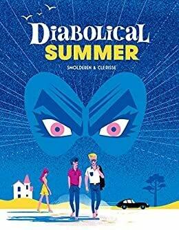 Clerisse in Smolderen: Diabolical Summer