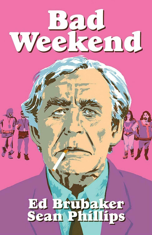 Brubaker in Philips: Bad Weekend