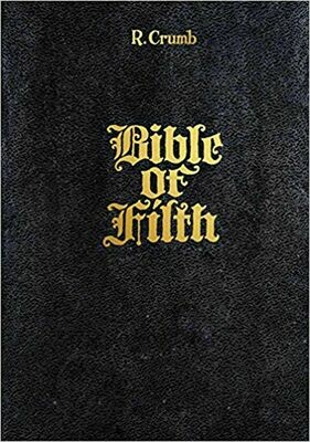 R Crumb: The Bible of Filth