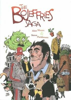 Alan Moore: The Bojeffries Saga