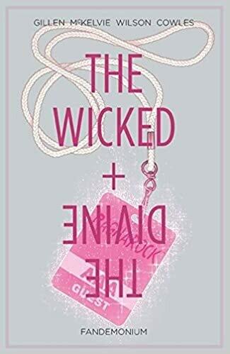 Gillen&MacKelvie: Wicked and Divine 2: Fandemonium