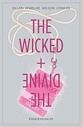 Gillen&MacKelvie: Wicked and Divine 2: Fandemonium