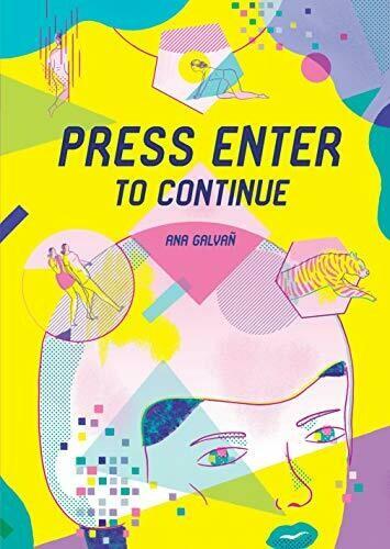 Ana Galvan: Press Enter to Continue