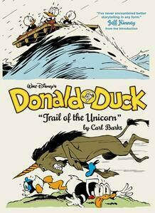 Donald Duck: Trail of the Unicorn by Carl Barks