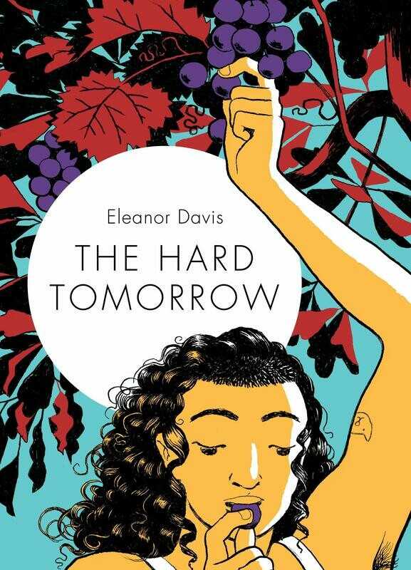Eleanor Davis: The Hard Tomorrow