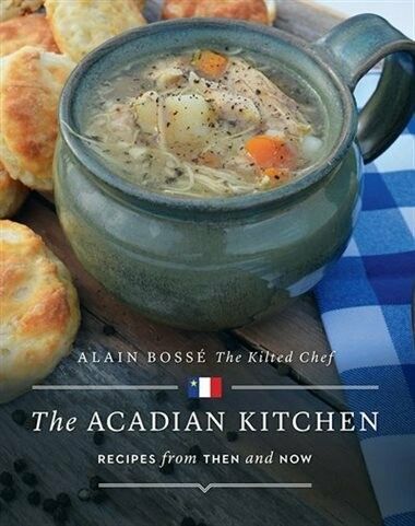 Kilted Chef - The Acadian Kitchen
