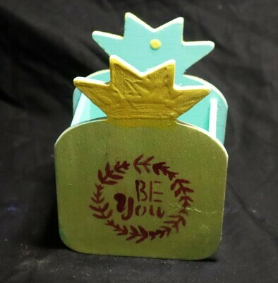 Be You Pineapple Wooden Box