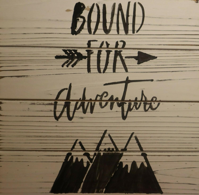 Bound for Adventure Wood Plaque