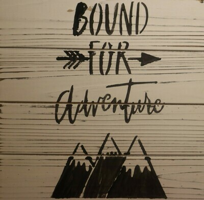 Bound for Adventure Wood Plaque
