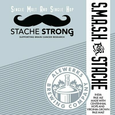 SMaSH for Stache 32oz Crowler Monday Special