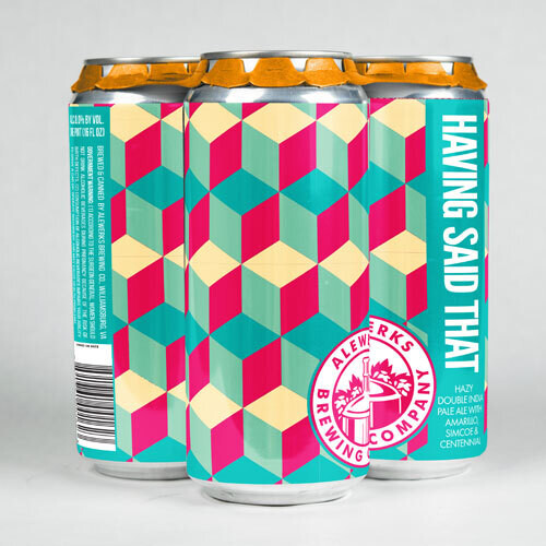Having Said that 4Pack 16oz Cans