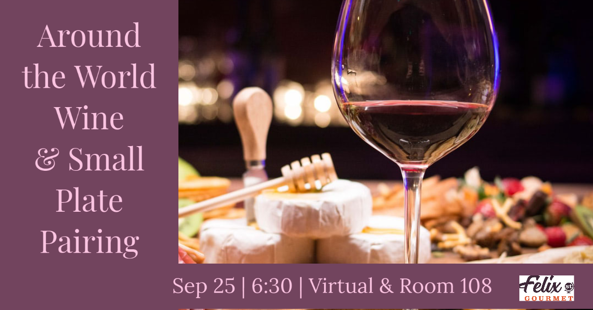 Around the World Wine & Small Plate Pairing Sep 25th