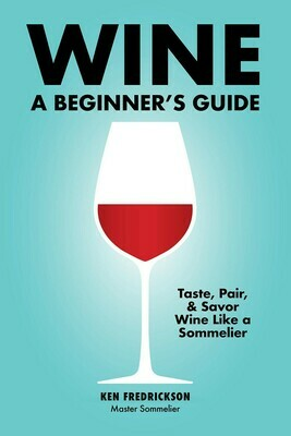 Wine: A Beginners Guide Paperback