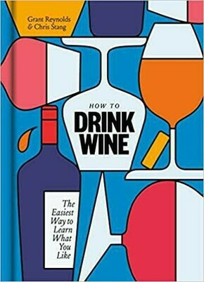 How to Drink Wine Guide