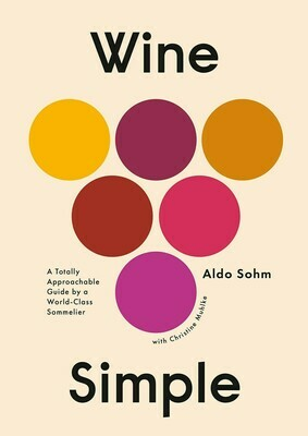 Wine Simple: A Totally Approachable Guide from a World-Class Sommelier Hardcover