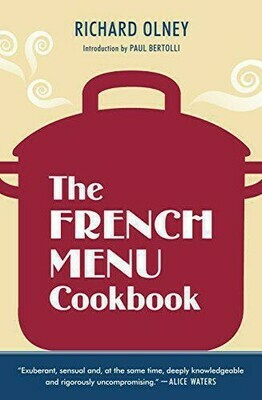 The French Menu Cookbook: The Food and Wine of France