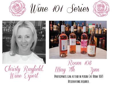 Wine 101 Series: Rose Wines